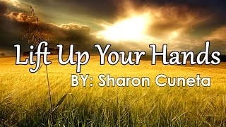 Sharon Cuneta - Lift Up Your Hands [Official Lyric Video]