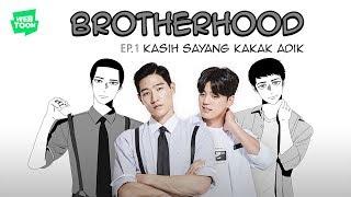 webdrama-quot-brotherhood-quot-ep-1-kasih-sayang-kakak-adik