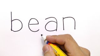 VERY EASY ! how to turn words BEAN into MR BEAN, CARTOON for kids / learn how to draw