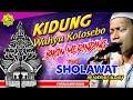 KIDUNG WAHYU KOLOSEBO VERSI SHOLAWAT - MAJELIS ALWALY