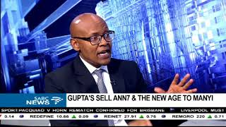 Mzwanele Manyi on the  New Age, ANN7 acquisition