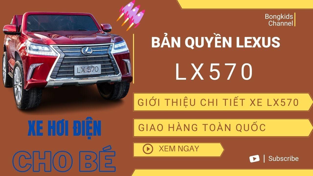 Xe ô tô điện trẻ em Lx-570 – Sang chảnh nhất (ghế da, bánh cao su, sơn tĩnh điện)