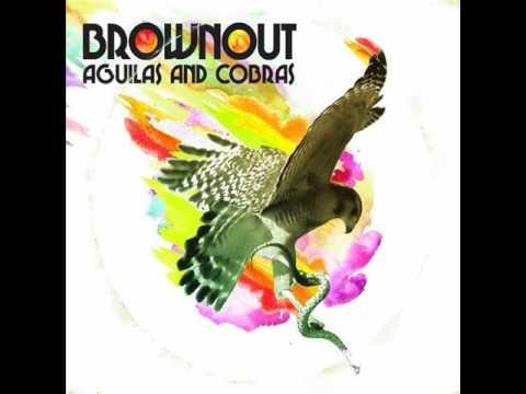 Brownout - Ayer y Hoy