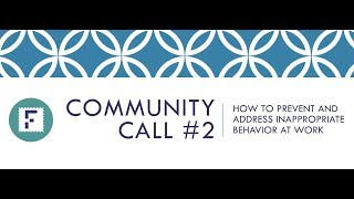 Inappropriate Behavior at Work - Fabric Community Call #2