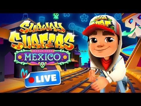 Subway Surfers World Tour 2017 - Mexico Gameplay Livestream
