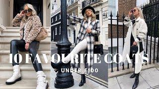 10 FAVOURITE A/W COATS | UNDER £100