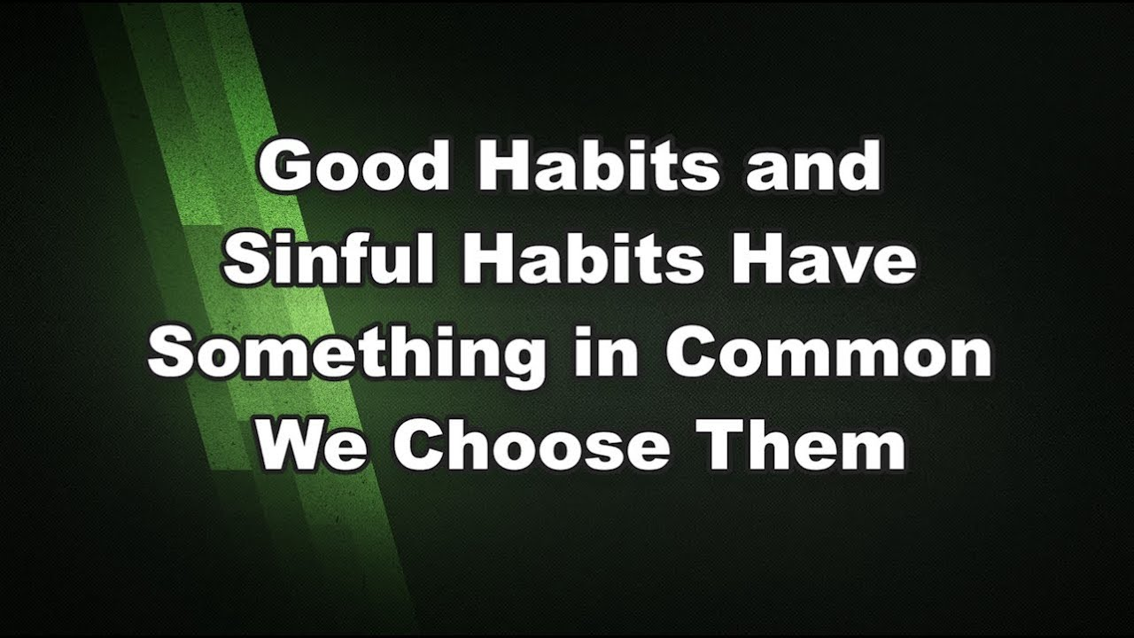 Sinful Habits