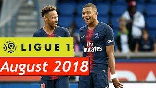 Ligue 1 / Best Goals of August 2018