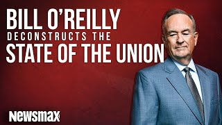 Bill O'Reilly Deconstructs the State of the Union