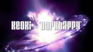 Keoki - Darkhappy - Techno (Old School)