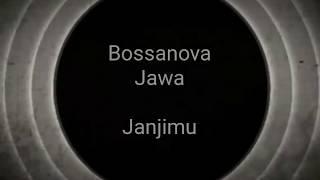 Bossanova Jawa - Janjimu | Musique Kalem