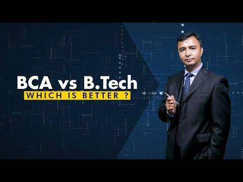 BCA vs B.Tech |  Which one should you choose?