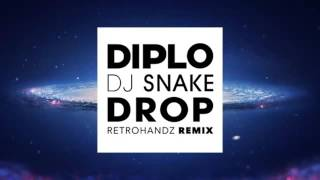 Kingdubstep  Diplo & Dj Snake - Drop  Retrohandz Remix