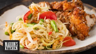 Thai Fried Chicken and Papaya Salad - Marion's Kitchen