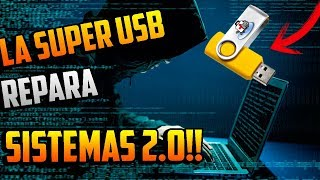 La SUPER MEGA USB para Reparar Cualquier WINDOWS  / NO FORMATES 2.0