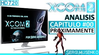 Vídeo XCOM 2