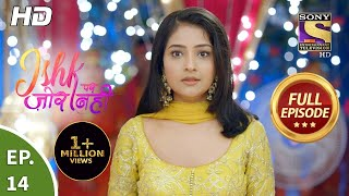 Ishk Par Zor Nahi - Ep 14 - Full Episode - 1st April, 2021