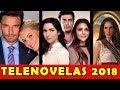 Telenovelas que Estrenarán en 2018 - TvAzteca, Televisa, Telemundo y Univision