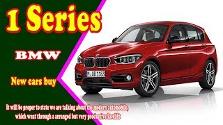 2019 BMW 1 Series | 2019 BMW 1 Series Hatchback | 2019 BMW 1 Series Sedan | New Cars Buy.