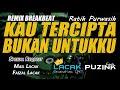 Dj Kau Tercipta Bukan Untukku Ryaninside Remix Req Mail Lacak X Faizal Lacak  Mp3 - Mp4 Download