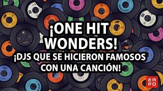 ¡DJS QUE SE HICIERON FAMOSOS CON UNA CANCIÓN! | ONE HIT WONDERS