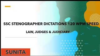 Shorthand Dictation Law, Judges and Judiciary, 120 WPM