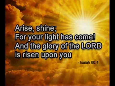 Isaiah 60 Shining In The Darkness Youtube
