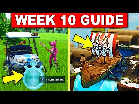 Fortnite WEEK 10 CHALLENGES GUIDE! – COMPLETE VEHICLE TIMED TRIALS, CAMEL & VIKING SHIP LOCATION