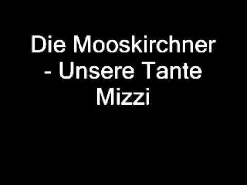 Die Mooskirchner - Unsere Tante Mizzi