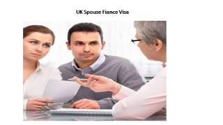 UK Spouse Fiance Visa