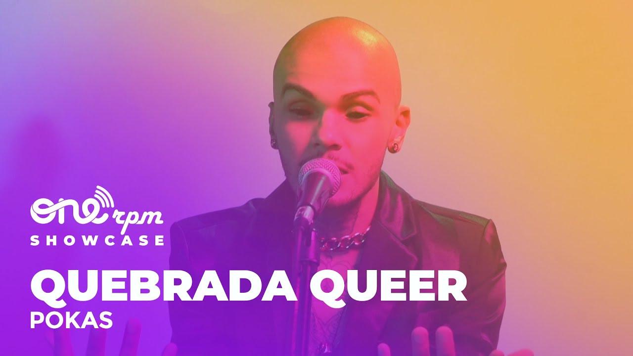 Quebrada Queer - Pokas (ONErpm Showcase)