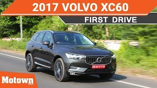 All-new Volvo XC60 2017 D5 Inscription model | First Drive
