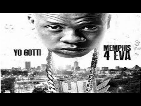 YO GOTTI – MEMPHIS 4 EVA FULL MIXTAPE NEW 2018