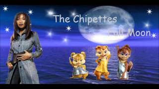 The Chipettes Full Moon By Brandy