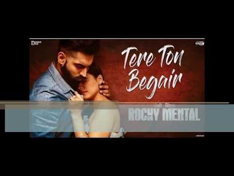 TERE TON BEGAIR  LYRICS Parmish Verma VIDEO | Rocky Mental | Latest Punjabi Song 2017