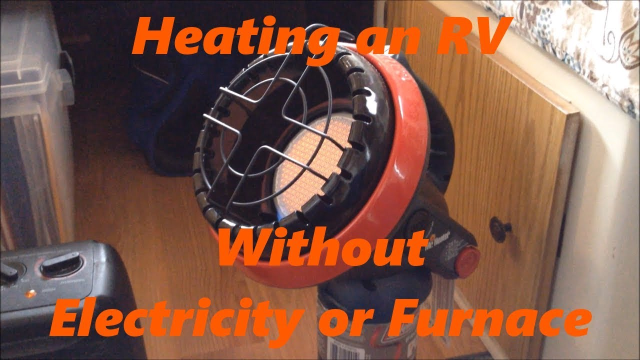 Heating An Rv Without Electricity Or A Furnace