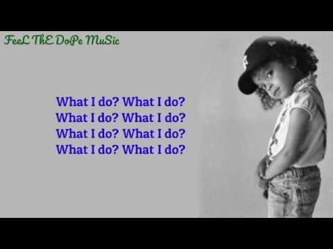 ZaZa - What I Do? (Lyrics)