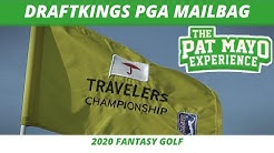 Fantasy Golf Picks - 2020 Travelers Championship DraftKings Viewer Chat, Ownership & Weather Update