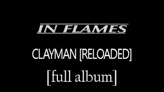 In Flames - Clayman (Reloaded) [Full Album] [HD Lyrics in Video]