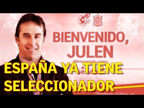 Julen Lopetegui elegido nuevo seleccionador de España