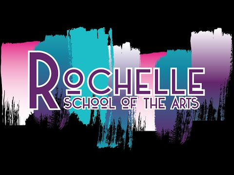 Welcome to Rochelle School of the Arts