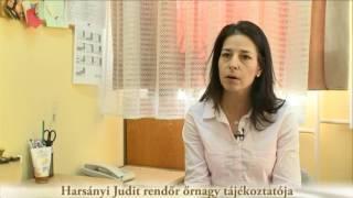 Harsányi Judit rendőr őrnagy tájékoztatója