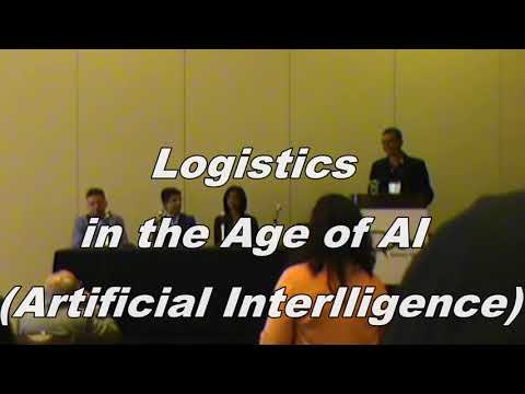 Logistics in the Age of AI Artificial Intelligence at OPEN SV Forum 2018