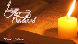 Lagu Rohani - Karya Terbesar