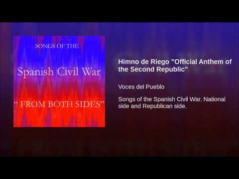 """Himno de Riego """"Official Anthem of the Second Republic"""""""