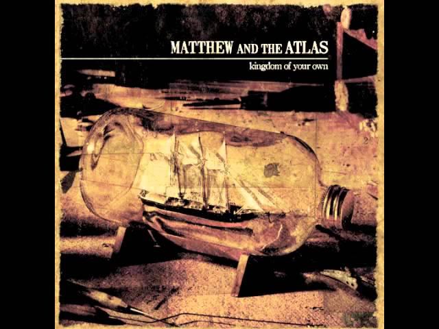 matthew-and-the-atlas-kingdom-of-your-own-matthewandtheatlas