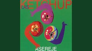 Download Lagu The Ketchup Song (Aserejé) mp3