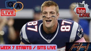 2018 Fantasy Football Lineup Advice  Week 7 - Starts / Sits - LIVE Q&A  ***LIVE SHOW***
