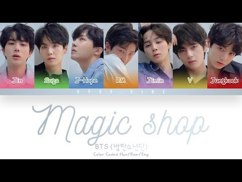 BTS (방탄소년단) - Magic Shop (Color Coded  Han/Rom/Eng)