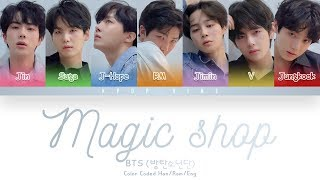 Bts (방탄소년단) Magic Shop (color Coded Lyrics Han/rom/eng)